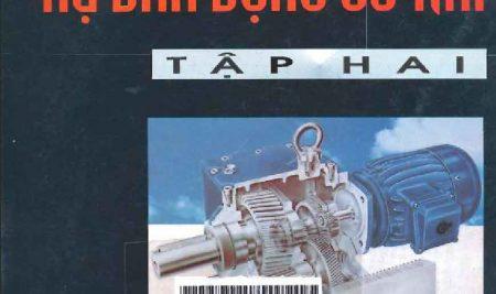 Tính toán thiết kế Hệ dẫn động cơ khí -Tập 2 – Trịnh Chất – Lê Văn Uyển